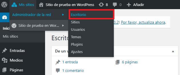 Para esto tienes que ir Mis Sitios Administrador de la red Escritorio en wordpress multisite